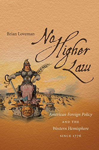 9780807872659: No Higher Law: American Foreign Policy and the Western Hemisphere Since 1776