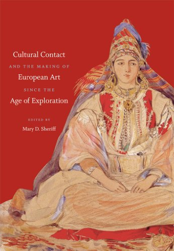 Cultural Contact and the Making of European Art Since the Age of Exploration (Paperback): Mary D. ...