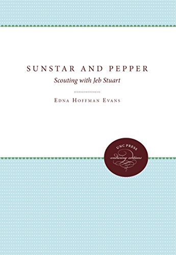 Sunstar and Pepper: Scouting with Jeb Stuart (Paperback): H. Field