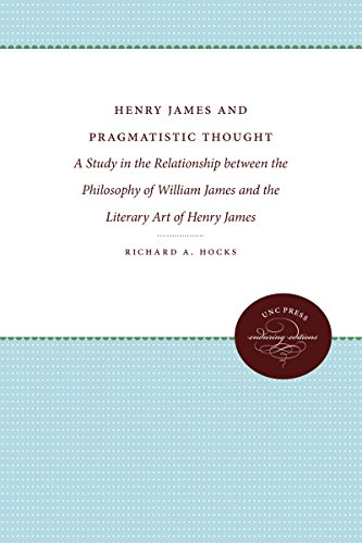 Henry James and Pragmatic Thought: A Study in the Relationship Between the Philosophy of William ...