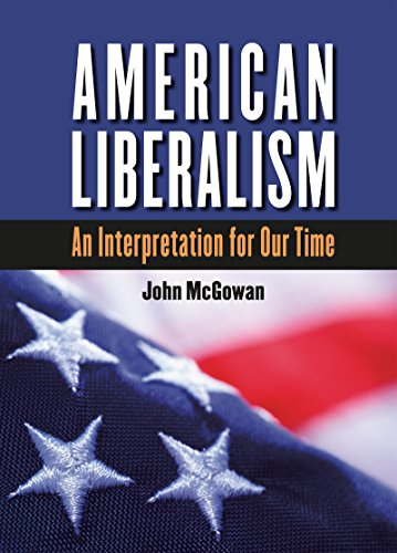 9780807885079: American Liberalism: An Interpretation for Our Time (H. Eugene and Lillian Youngs Lehman Series)