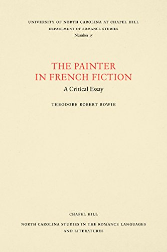 9780807890158: The Painter in French Fiction: A Critical Essay (North Carolina Studies in the Romance Languages and Literatures)