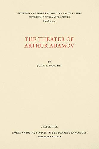 Theater of Arthur Adamov: McCann, John J.