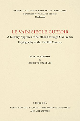 Le vain siecle guerpir: A Literary Approach to Sainthood through Old French Hagiography of the ...