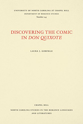 Discovering the Comic in Don Quixote (North Carolina Studies in the Romance Languages and Literatu)...