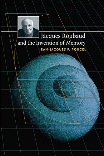 Jacques Roubaud and the Invention of Memory (Paperback): Jean-Jacques Poucel