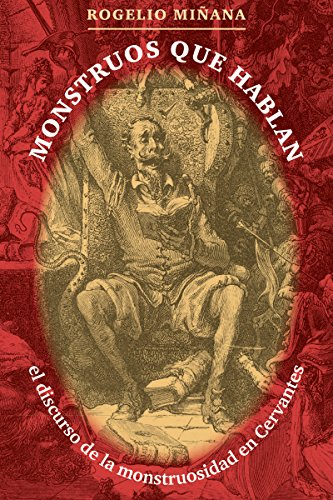 9780807892947: Monstruos Que Hablan: El Discurso de la Monstruosidad en Cervantes (North Carolina Studies in Romance Languages and Literature)