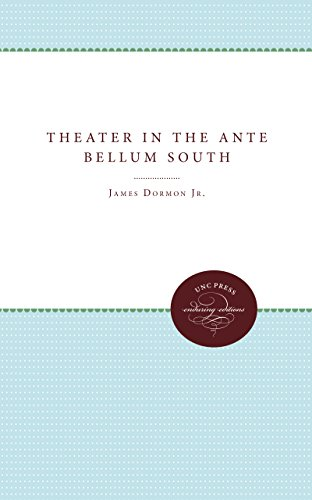 Theater in the Ante Bellum South Format: Dormon, Jr., James