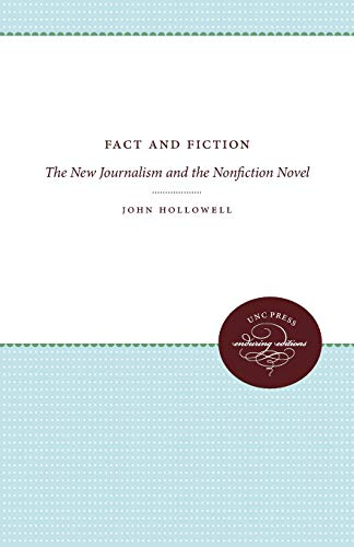 9780807896884: Fact and Fiction: The New Journalism and the Nonfiction Novel