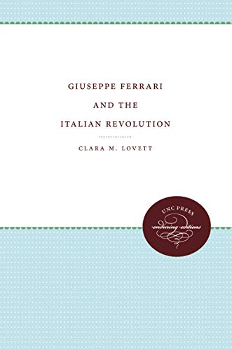 9780807897133: Giuseppe Ferrari and the Italian Revolution