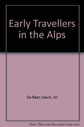 9780807900413: Early Travellers in the Alps