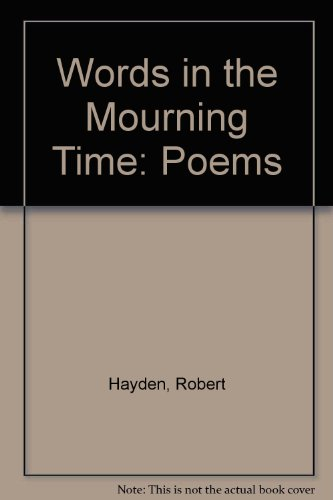 9780807901618: Words in the Mourning Time: Poems
