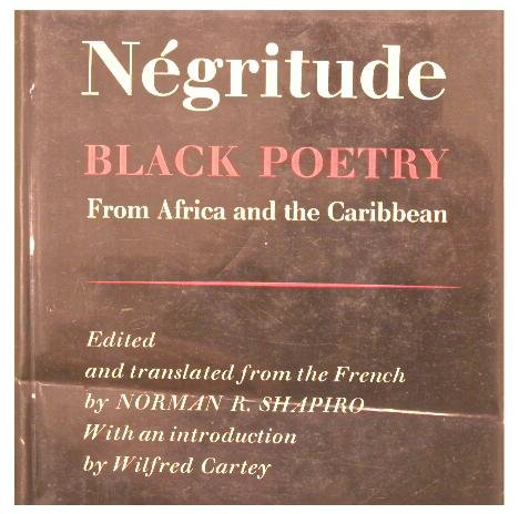 Negritude: Black Poetry From Africa and the Caribbean [Bilingual Edition]: Shapiro, Norman R. [...