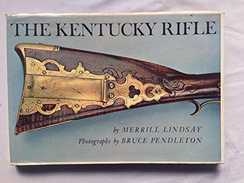 The Kentucky Rifle: Lindsay, Merrill