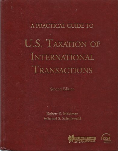 9780808001713: A Practical Guide to U.S. Taxation of International Transactions