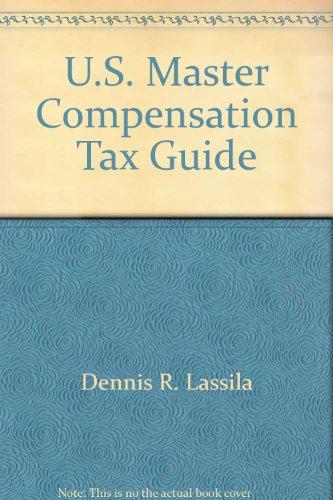 9780808002277: U.S. master compensation tax guide