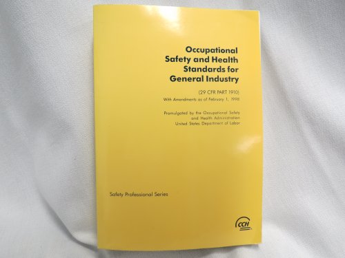 Occupational Safety & Health Standards for General: Cch Editorial Staff