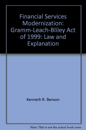 9780808004493: Financial Services Modernization: Gramm-Leach-Bliley Act of 1999 - Law and Explanations