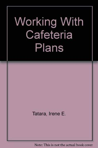 9780808006237: Working With Cafeteria Plans