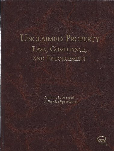 9780808007777: Unclaimed property: Laws, compliance, and enforcement