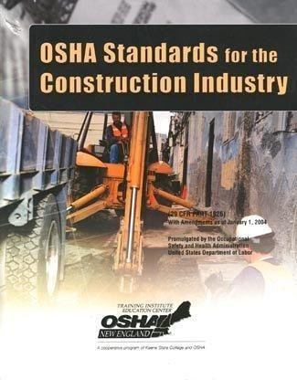 Osha Standard's for the Construction Industry : As of January 2004: Mike Bacidore