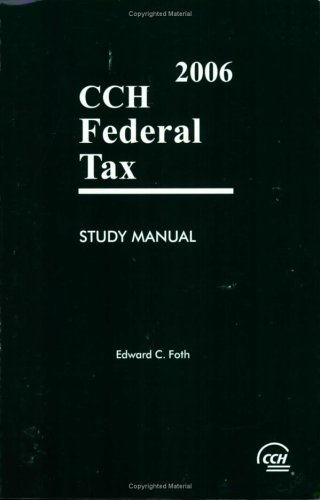 9780808012917: Federal Tax Study Manual (2006)