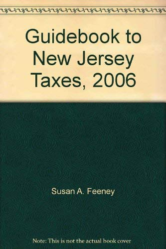 9780808013396: Guidebook to New Jersey Taxes, 2006