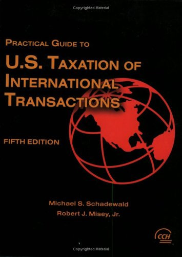 9780808013662: Practical Guide to U.S. Taxation of International Transactions, Fifth Edition