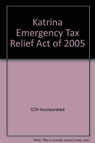 Katrina Emergency Tax Relief Act of 2005: CCH