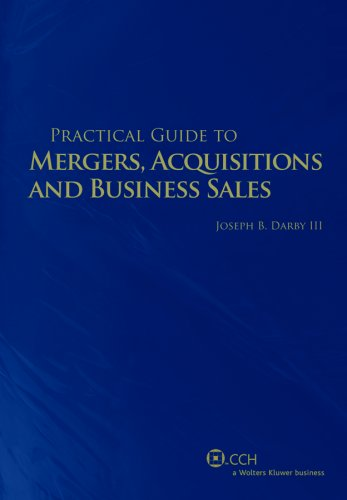 9780808014706: Practical Guide to Mergers, Acquisitions and Business Sales