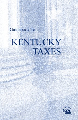 9780808015161: Guidebook to Kentucky Taxes (Guidebook to State Taxes: Pennsylvania)