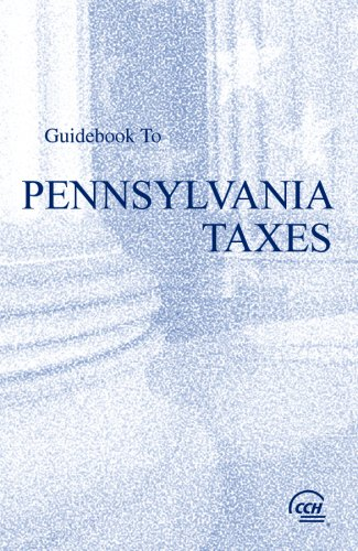 9780808015246: Guidebook to Pennsylvania Taxes (Cch State Guidebooks)