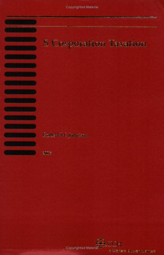 9780808015765: S Corporation Taxation (2007)