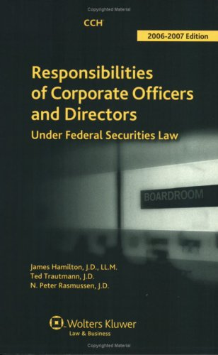 9780808015826: Responsibilities of Corporate Officers and Directors (2006-2007)
