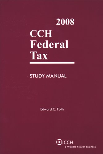 9780808016892: CCH Federal Tax Study Manual 2008