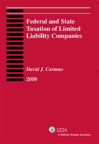 9780808017806: Federal and State Taxation of Limited Liability Companies (2008)