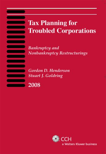 9780808018148: Tax Planning for Troubled Corporations (2008)