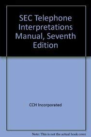 9780808018384: SEC Telephone Interpretations Manual