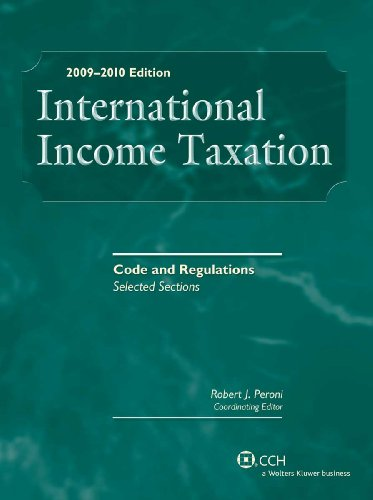9780808018643: INTERNATIONAL INCOME TAXATION: Code and Regulations-Selected Sections, 2009-2010 Edition