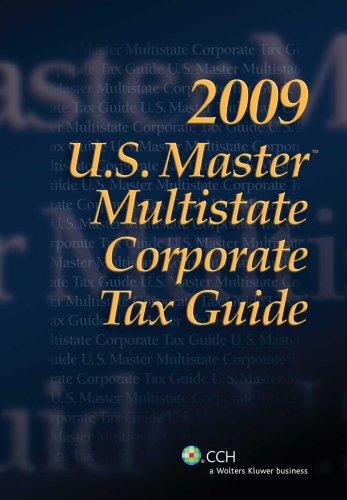 9780808019220: U.S. Master Multistate Corporate Tax Guide (2009)