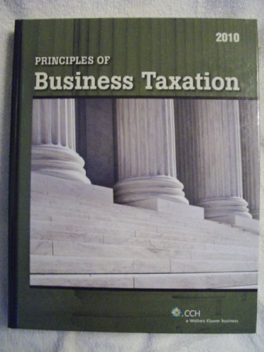 9780808020608: Principles of Business Taxation 2010
