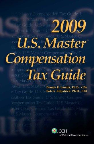 9780808020622: U.S. Master Compensation Tax Guide (2009) (U.S. Master Compensation Tax Guides)