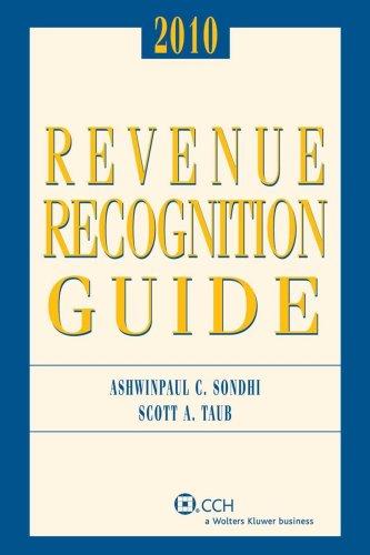 Revenue Recognition Guide, 2010: Scott A. Taub,