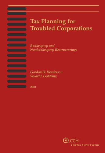 9780808022022: Tax Planning for Troubled Corporations (2010)