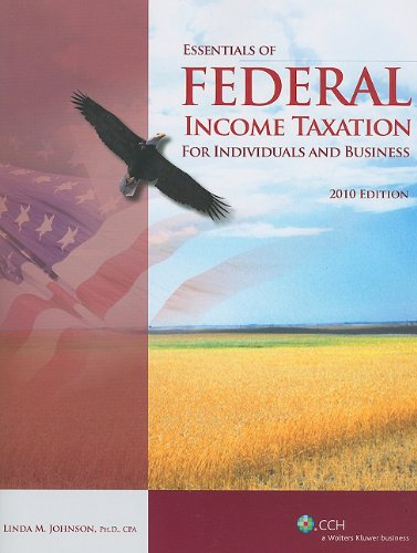 9780808022558: Essentials of Federal Income Taxation for Individuals and Business, 2010