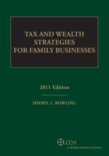 9780808023036: Tax and Wealth Strategies for Family Businesses (2011)