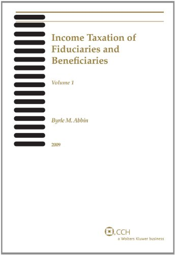 9780808023234: Income Taxation of Fiduciaries and Beneficiaries (2010)
