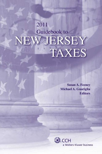 9780808024699: Guidebook to New Jersey Taxes (2011) (State Tax Guidebooks)