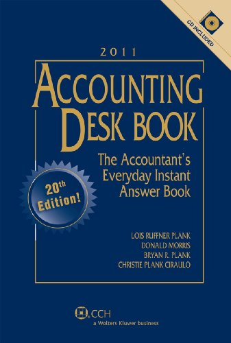 Accounting Desk Book with CD (2011): Christie Plank Ciraulo, Bryan R. Plank, Donald Morris, Lois ...