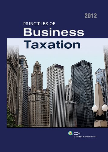 9780808025726: Principles of Business Taxation (2012)
